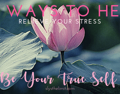 10 Ways To Help Relieve Your Stress