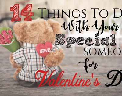 14 Things To Do With Your Special Someone For Valentines Day
