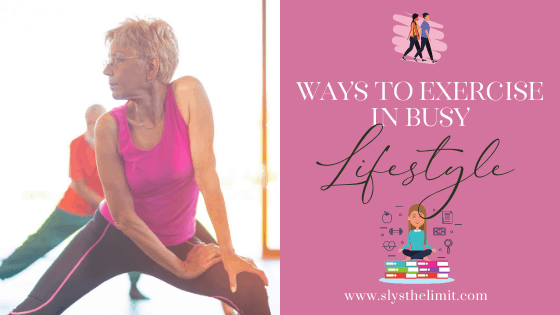 5 ways to get exercise into busy lifestyle