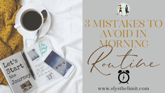 avoid mistakes in morning routine