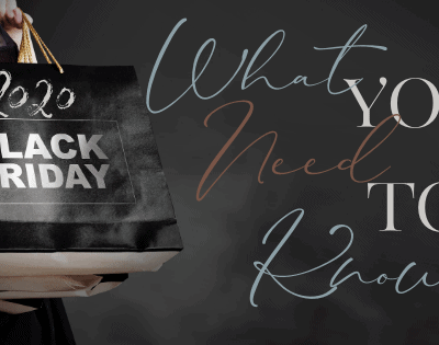 Black Friday 2020: What You Need to Know
