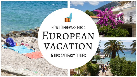 What To Expect On Your European Vacation