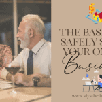 Getting The Basics Right To Safely Start Your Seniors Online Business