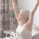 Healthy Aging and Having a Good Night's Sleep