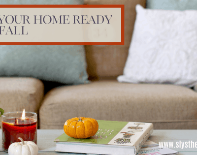 13 Simple Tips To Get Your Home Ready For Fall