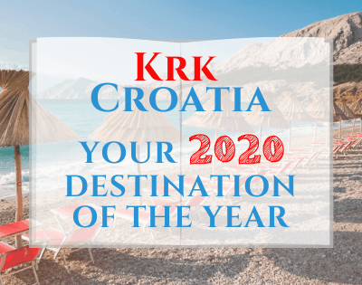 Make Krk, Croatia Your 2020 Destination Of The Year