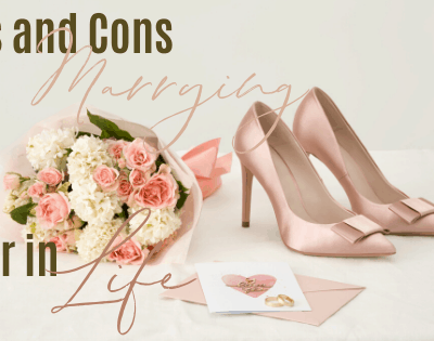 What Are The Pros and Cons of Marrying Later in Life