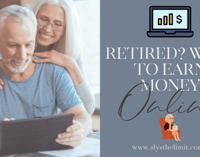 Recently Retired? Ways To Earn Money Online At Low To No Cost