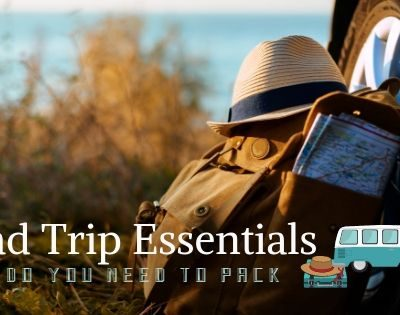 What Essentials Will You Need For Your Next Family Roadtrip