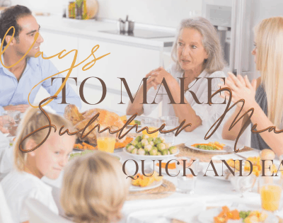 ways to make summer meals quick and easy